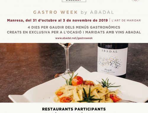 Gastro Week by Abadal in Manresa is a huge success; this event celebrates the art of pairing